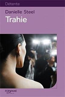 Trahie : roman, Steel, Danielle