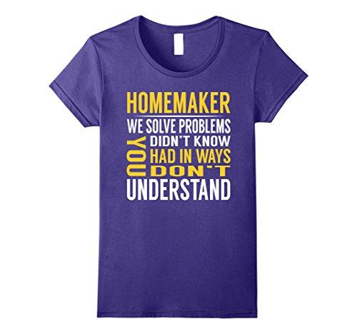 Homemaker Costume (Womens Homemaker Solve Problems TShirt XL Purple)