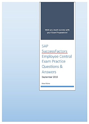 Download SAP SuccessFactors Employee Central Certified Application Associate Exam Practice Questions and Answers Pdf