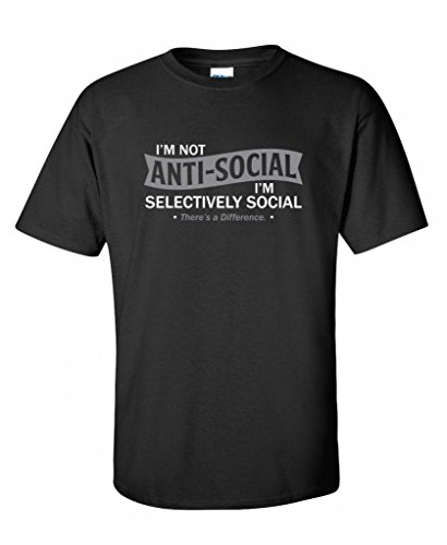 Im-not-anti-social-Im-selectively-social-Sarcastic-mens-funny-t-shirts