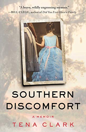 Southern Discomfort: A Memoir ()