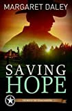 img - for Saving Hope: The Men of the Texas Rangers - Book 1 book / textbook / text book