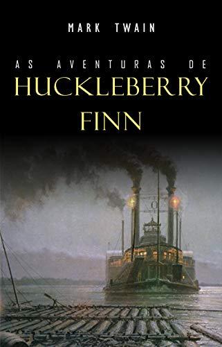 As Aventuras de Huckleberry Finn por [Twain, Mark]