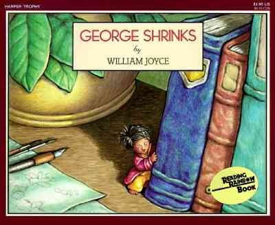 George ShrinksGEORGE SHRINKS by Joyce, William (Author) on Feb-20-1987 Paperback