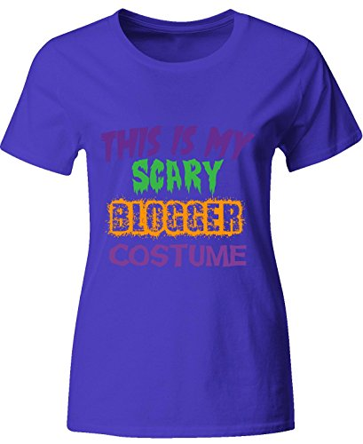 [This Is My Scary Blogger Halloween Costume - Ladies T Shirt Ladies L Royal] (Fashion Bloggers Halloween Costumes)