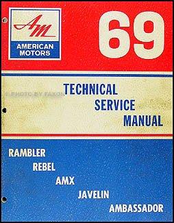- 1969 AMC Repair Shop Manual Original AMX Javelin Rambler Rebel Ambassador