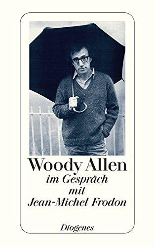 Woody Allen: im Gespräch mit Jean-Michel Frodon (detebe) Taschenbuch – 28. September 2005 Uli Aumüller Diogenes 3257235259 Ballett
