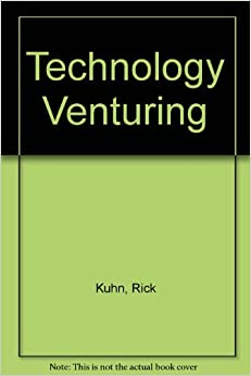Technology Venturing: American Innovation and Risk-Taking