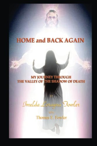 Download Home and Back Again: My Journey Through The Valley Of The Shadow Of Death pdf epub