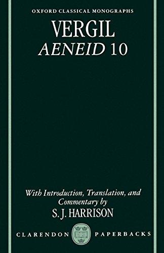 Vergil: Aeneid 10 (Oxford Classical Monographs)