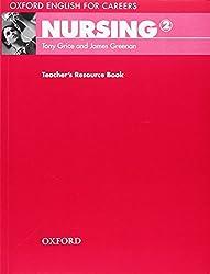 Oxford English for Careers: Nursing 2: Teacher's Resource Book