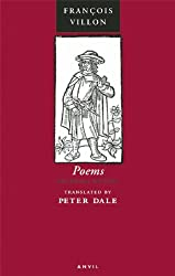Poems of François Villon:The Legacy, The Testament & Other Poems