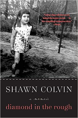 Diamond in the Rough: A Memoir: Shawn Colvin: 9780061759291