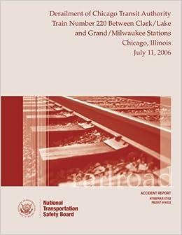 Railroad Accident Report Derailment of Chicago Transit
