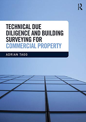 Technical Due Diligence And Building Surveying For Commercial Property  English Edition