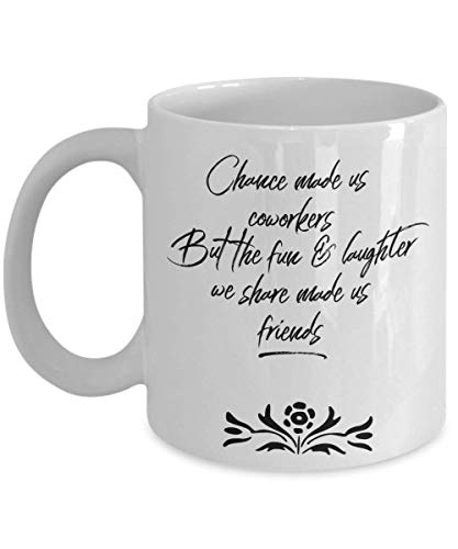 Work besties mug Chance Made Us Coworkers But fun laughter Made Us Friends Coffee Mug Gift Funny Colleague Boss leaving going away Birthday farewell best work send off men women