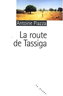 La route de Tassiga par Piazza