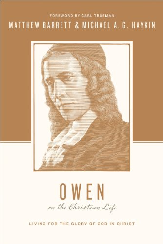Owen on the Christian Life: Li...