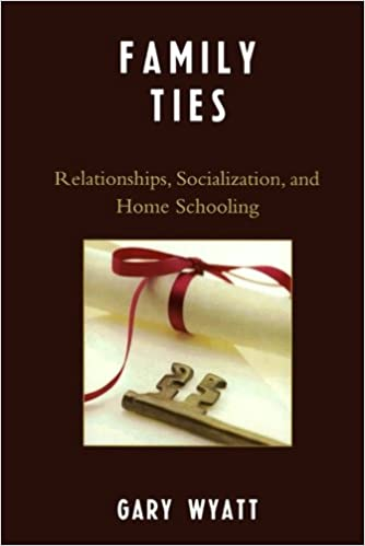 Book Family Ties: Relationships, Socialization, and Home Schooling