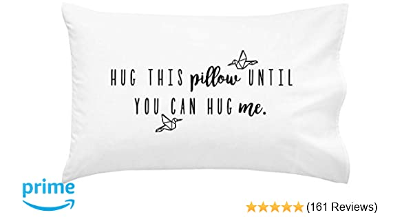 Oh, Susannah Hug This Pillow Until You Can Hug Me - LDR Pillow Case 20x30  Standard/Queen Size Pillowcase Long Distance Relationship Gifts Girlfriend