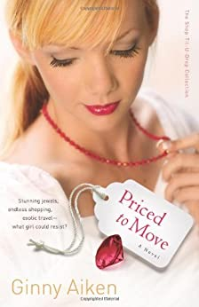 Priced to Move (Shop-Til-U-Drop, Book 1) by [Aiken, Ginny]