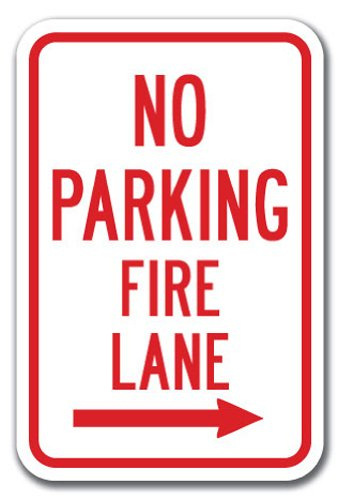 No Parking Fire Lane with right arrow Sign 12