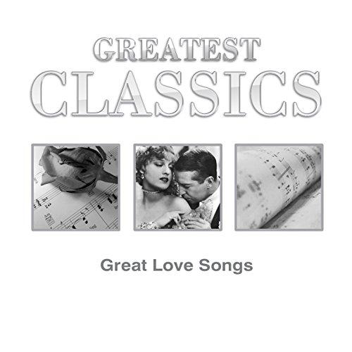 Greatest Classics: Great Love ...