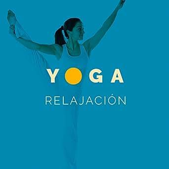 Amazon.com: Yoga Relajación: Música Para Meditación Profunda ...