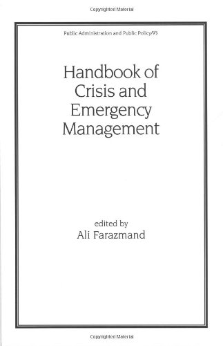Handbook of Crisis and Emergency Management (Public Administration and Public Policy)