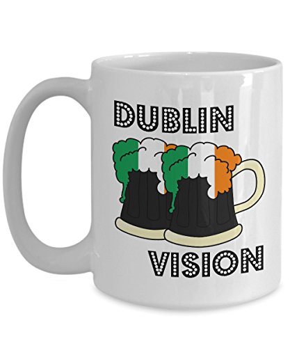 Dublin Vision - Novelty 15oz White Ceramic Drunk Mug - Perfect Anniversary, Birthday or Holiday Coffee Tea Cup - Alcohol Parties Gift Idea For Party -