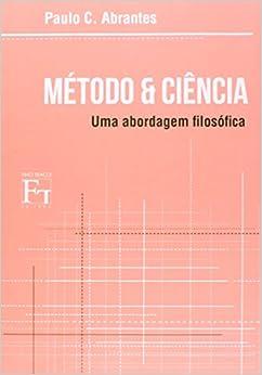 Book Metodo & Ciencia: Uma Abordagem Filosofica