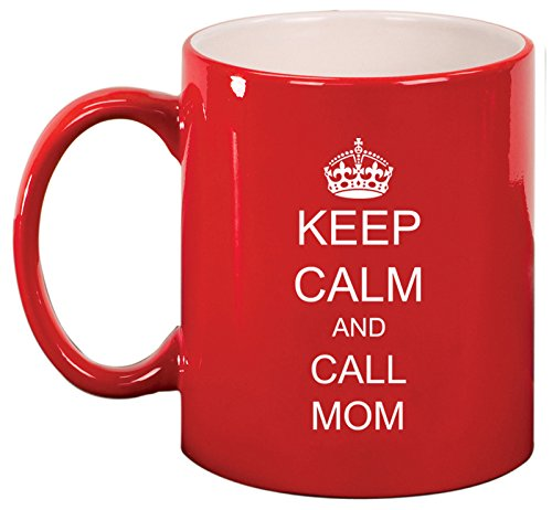 (Keep Calm and Call Mom Ceramic Coffee Tea Mug Cup (Red) )