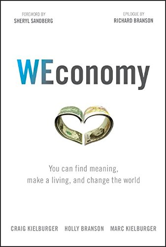 WEconomy: You Can Find Meaning, Make A Living, and Change the World cover