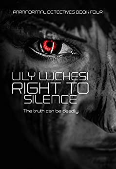Right to Silence (Paranormal Detective Series Book 4) by [Luchesi, Lily ]
