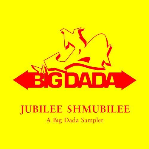 Jubilee Shmubilee: A Big Dada ...