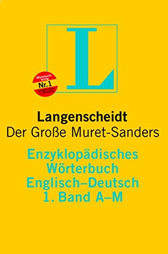 Langenscheidt Enzyklopädisches Wörterbuch Englisch - Der Große Muret-Sanders. Englisch-Deutsch: Bd.1, A-M