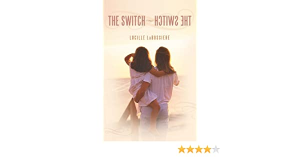 The Switch—hctiwS ehT