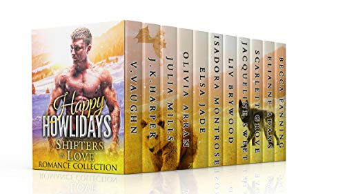 Happy Howlidays Shifters In Love Romance Collection Shifter In