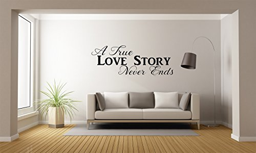 A True Love Story Never Ends - Quote Mural Wall Decal For Home Bedroom Living Room(116) (Wide 42