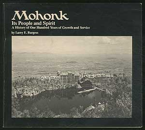 Mohonk, its people and spirit: A history of one hundred years of growth and service
