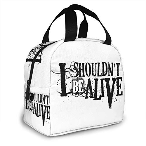 I Shouldn't Be Alive Portable Insulated Lunch Bag, Waterproof Tote Bento Bag For Office School Hiking Beach Picnic Fishing