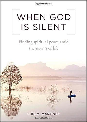 When God Is Silent: Luis M  Martinez: 9781622822201: Amazon