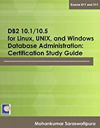 DB2 10.1/10.5 for Linux, Unix, and Windows Database Administration: Certification Study Guide (Certification Study Guides)