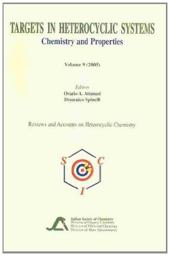 (Targets in Heterocyclic Systems Volume 7: Chemistry and Properties (Reviews and Accounts on Heterocyclic Chemistry))