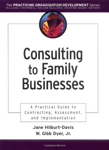 Consulting to Family Businesses: Contracting, Assessment, and Implementation by Jane Hilburt-Davis (2002-09-12)