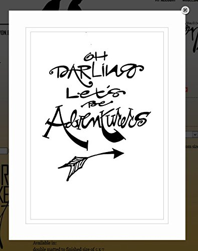 Oh Darling Let's Be Adventurers Black & White Double-Matted Sharpie Artwork made our list of Inspirational And Funny Camping Quotes