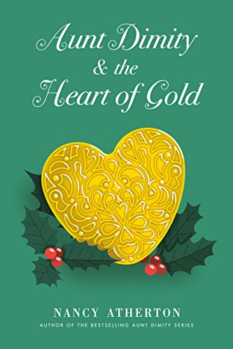 Aunt Dimity and the Heart of Gold by [Atherton, Nancy]