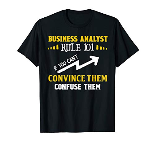 If You Can't Convince Them Confuse Them Funny Analyst T-Shirt -