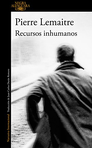Recursos inhumanos (Spanish Edition) by [Lemaitre, Pierre]