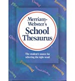 By Merriam-Webster Webster's School Thesaurus (1st Edition)